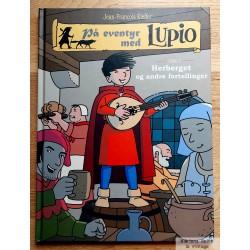 På eventyr med Lupio - Bind 3 - Herberget og andre fortellinger