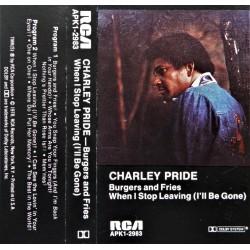 Charley Pride- Burgers and Fries