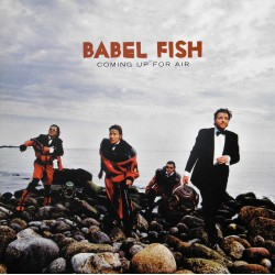 Babel Fish- Coming Up For Air (CD)
