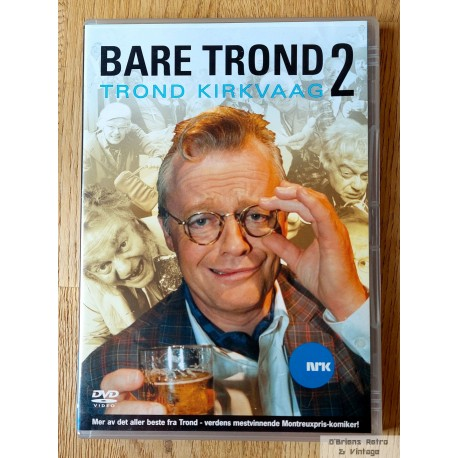 Bare Trond 2 - Trond Kirkvaag - DVD