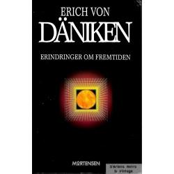 Erindringer om fremtiden - Erich von Däniken