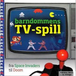 Barndommens TV-spill - Fra Space Invaders til Doom