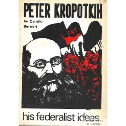 Peter Kropotkin - His Federalist Ideas