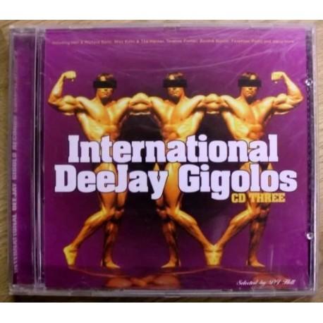 International DeeJay Gigolos: CD Three