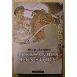 Bengt Liljegren: Aleksander den Store