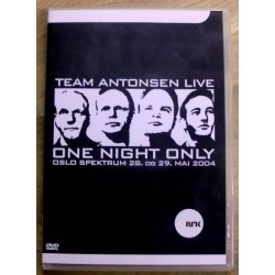 Team Antonsen Live: One Night Only - Spektrum 2004