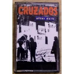 Cruzados: After Dark