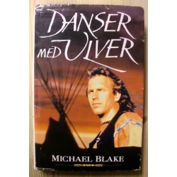 Michael Blake: Danser med ulver