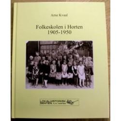 Arne Kvaal: Folkeskolen i Horten 1905 - 1950