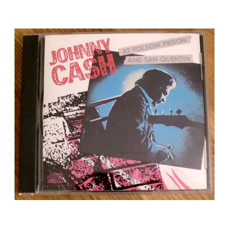 Johnny Cash: Johnny Cash At Folsom Prison And San Quentin