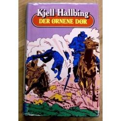 Kjell Hallbing: Der ørnene dør