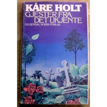 Kåre Holt: Gjester fra det ukjente - 1. utgave