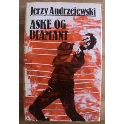 Jerzy Andrzejewski: Aske og diamant