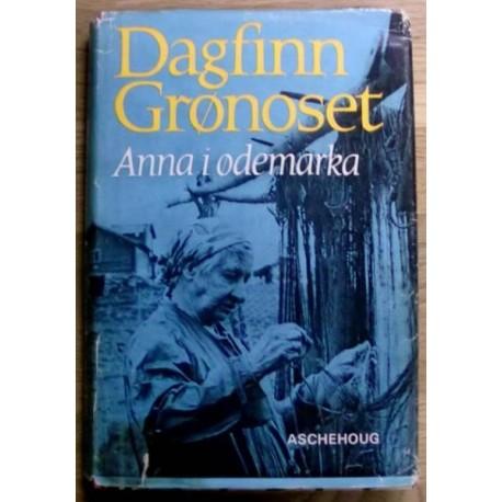 Dagfinn Grønoset: Anna i ødemarka