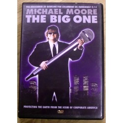 Michael Moore: The Big One