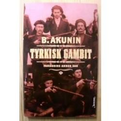 B. Akunin: Tyrkisk Gambit - Fandorins annen sak