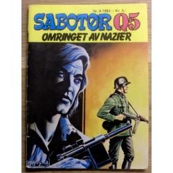 Sabotør Q5: 1983 - Nr. 8 - Omringet av nazier