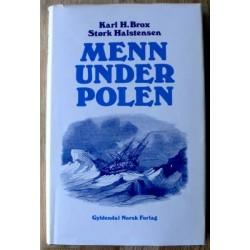 Karl H. Brox og Størk Halstensen: Menn under polen