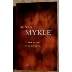 Agnar Mykle: Tyven, tyven skal du hete