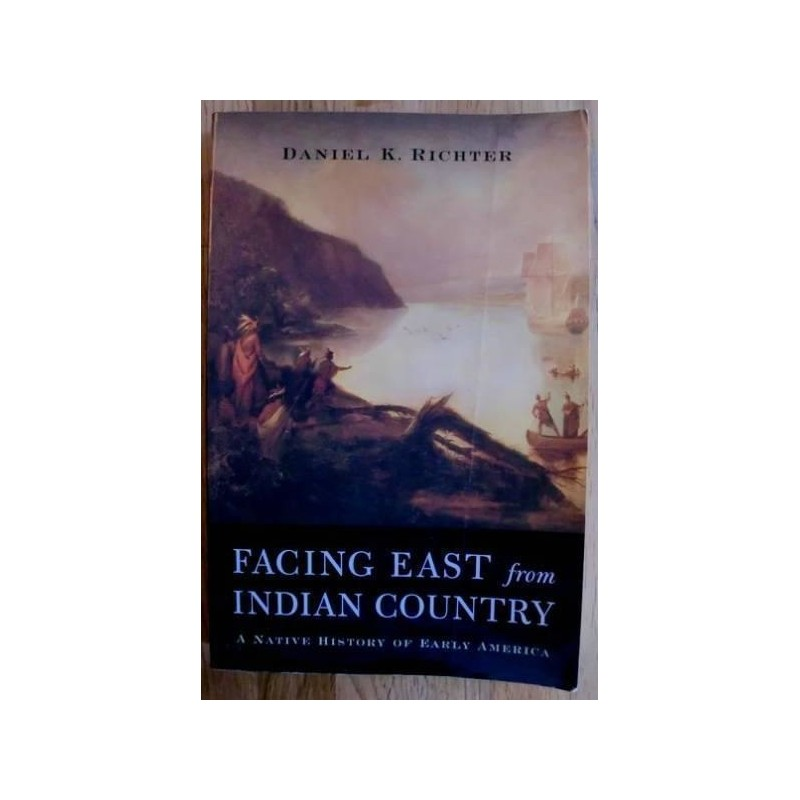thesis of facing east from indian country