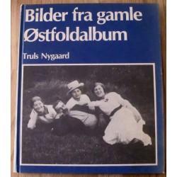 Truls Nygaard: Bilder fra gamle Østfoldalbum