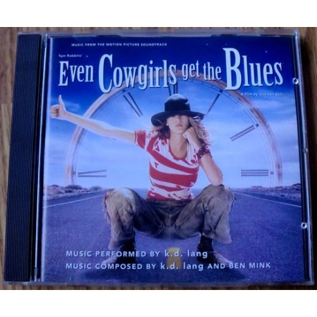 Even Cowgirls Get The Blues: Music From The Motion Picture