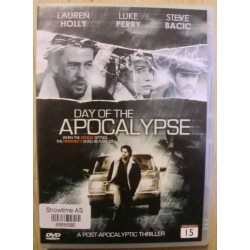 Day of the Apocalypse: A Post-Apocalyptic Thriller