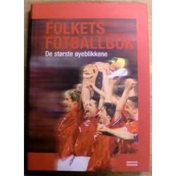 Oddleiv Moe: Folkets fotballbok - De største øyeblikkene