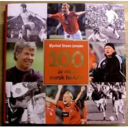 Øyvind Steen Jensen: 100 år med norsk fotball