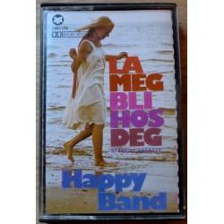 Happy Band: La meg bli hos deg