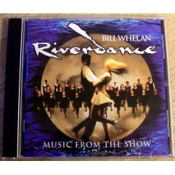 Bill Wheelan Riverdance: Music From The Show