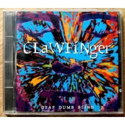 Clawfinger: Deaf Dumb Blind