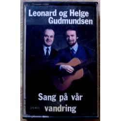 Leonard og Helge Gudmundsen: Sang på vår vandring