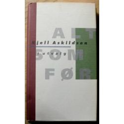 Kjell Askildsen: Alt som før