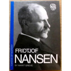 Marit Greve: Fridtjof Nansen - Biografi