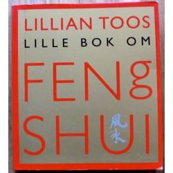 Lillian Toos lille bok om Feng Shui