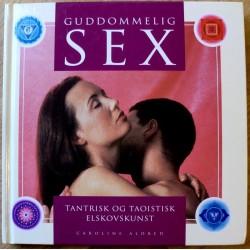 Guddomelig sex: Tantrisk og taoistisk elskovskunst