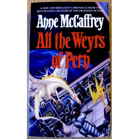 Anne McCaffrey: All the Weyrs of Pern