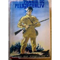A. E. Johann: Prærie og pelsjegerliv (1943)