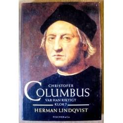Christofer Columbus: Var han riktigt klok?