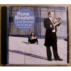 Rune Brodahl: Little Brother / Out of the Pit