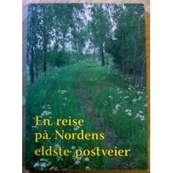 En reise på Nordens eldste postveier