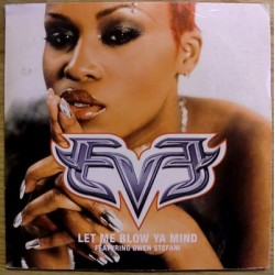 Eve: Let Me Blow Ya Mind