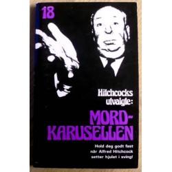 Alfred Hitchcock: Nr. 18 - Mord-karusellen - Hitchcocks utvalgte
