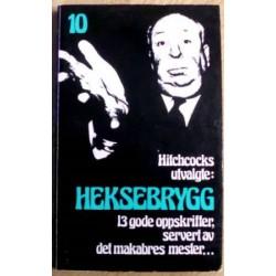 Alfred Hitchcock: Nr. 10 - Heksebrygg -Hitchcocks utvalgte