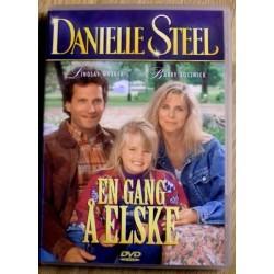 Danielle Steel: En gang å elske (DVD)