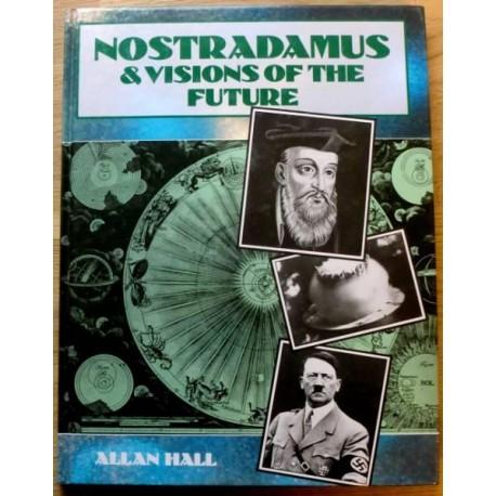 Nostradamus & Visions of the Future