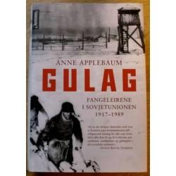 Gulag - Fangeleirene i Sovjetunionen 1917 - 1989