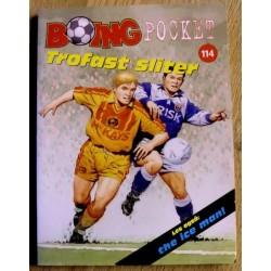 Boing Pocket: Nr. 114 - Trofast sliter