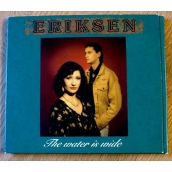 Eriksen: The Water Is Wide (CD)